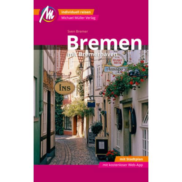 Bremen MM-City - mit Bremerhaven Reiseführer Micha
