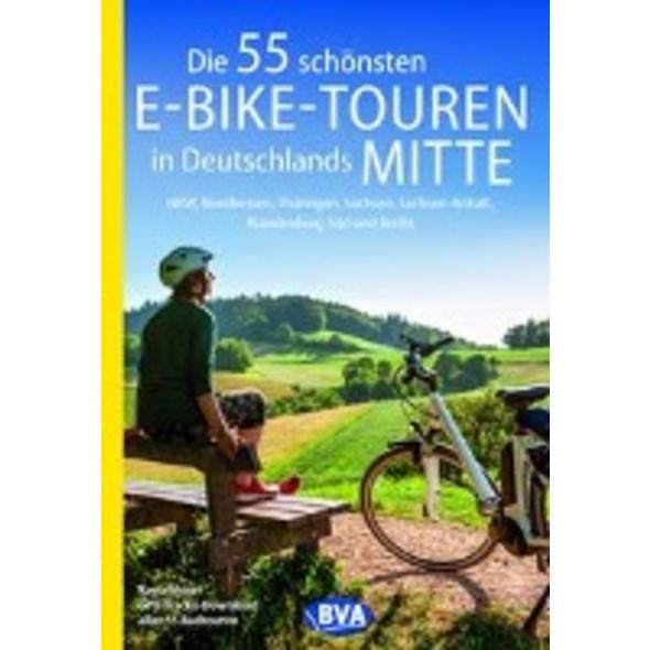 Die 55 schönsten E-Bike-Touren in Deutschlands Mit