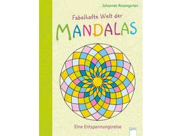 Fabelhafte Welt der Mandalas. Eine Entspannungsrei