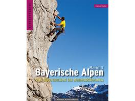 Kletterführer Bayerische Alpen - Von Bayrischzell