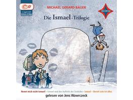 Die Ismael-Trilogie